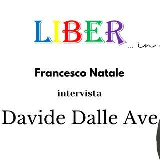 Francesco Natale intervista Davide Dalle Ave | Giovani, liceo, lettura e istituzioni | Liber in città - pt.1