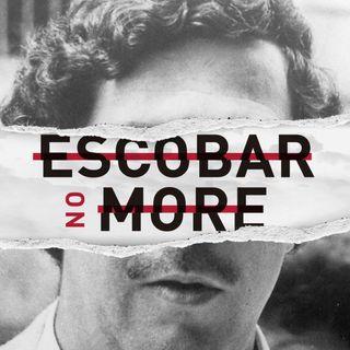 EP14 Erasing Escobar