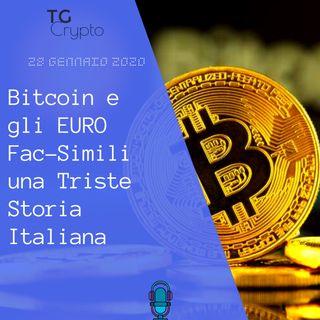 Bitcoin e gli EURO Fac-Simili una Triste Storia Italiana