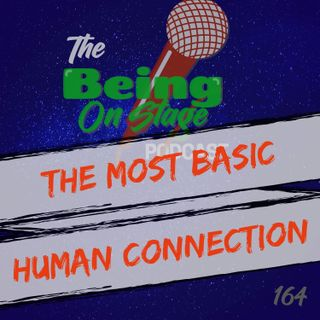 The Most Basic Human Connection