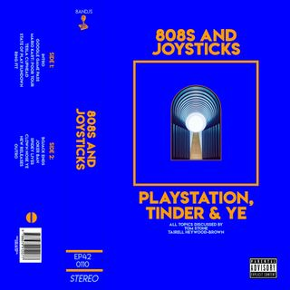 Episode 42: Playstation, Tinder and Kanye West
