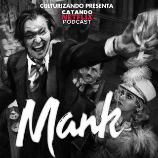 Mank • Catando Netflix
