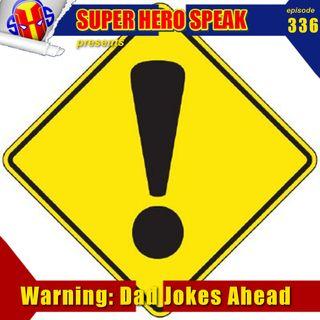 #336: Warning: Dad Jokes Ahead