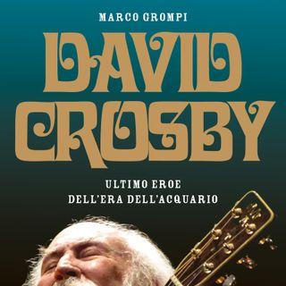 Marco Grompi e il suo libro su David Crosby a Radio1 music club con John Vignola.