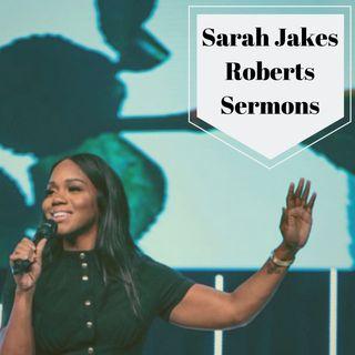 Sarah Jakes Roberts Sermons