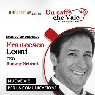 Francesco Leoni: Nuove vie per la comunicazione