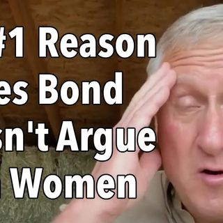 The #1 Reason James Bond Doesn't Argue With Women