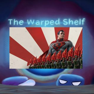 The Warped Shelf - Superman: Red Son