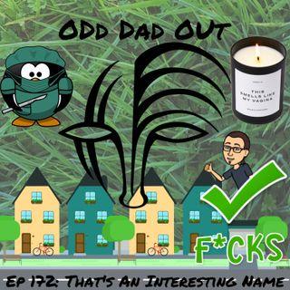 That's An Interesting Name: ODO 172