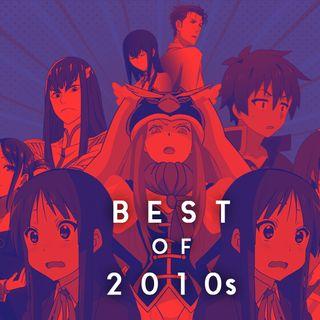 EP 31- Los mejores anime de la década  - por @hobbyfm.cl