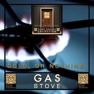 Gas Stove Sound | White Noise | ASMR & Relaxation