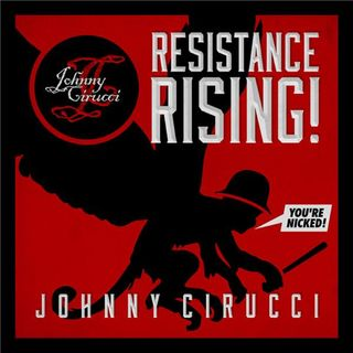 Resistance Rising with Johnny Cirucci Resistance Is Rising In The Black Pope's Back Yard
