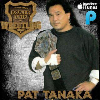 TMPToW: Pat Tanaka