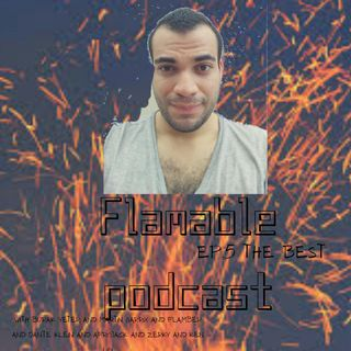 Flamable Podcast BY FLAMBER EP.5