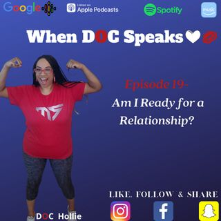 Episode 19 - Am I Ready for a Relationship?