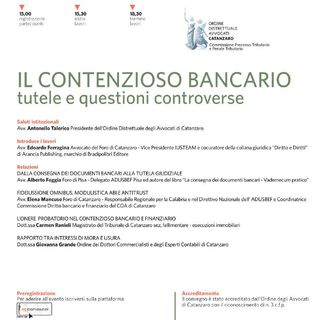 Il Contenzioso Bancario, tutele e questioni controverse. Catanzaro, 15/11/2019