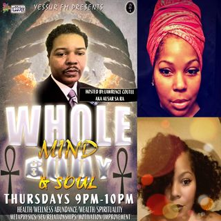 Whole Mind Body and Soul hosted by Lawrence Coutee S1E29 February 2 2017 Special Guest Life Coach Gebrina Coutee