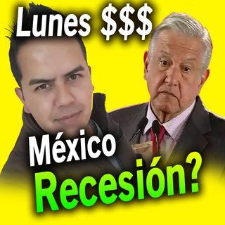 El Blog del Kachorro 006 - Lunes economia y  finanzas - México en Recesión