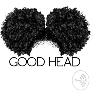GOOD HEAD PODCAST