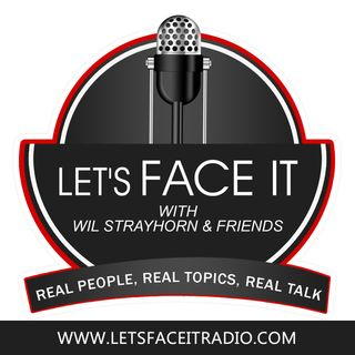 Let's Face it Radio w/ Wil Strayhorn and Friends