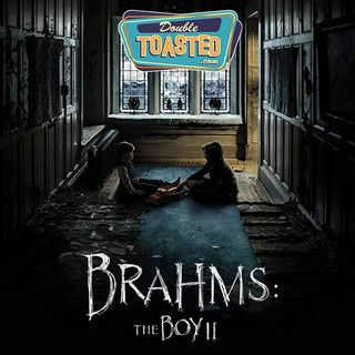 BRAHMS THE BOY 2 - Double Toasted Audio Review