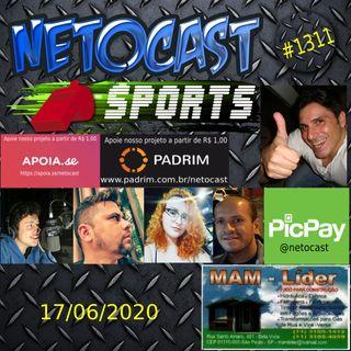 NETOCAST 1311 DE 17/06/2020 - ESPORTES - NASCAR - FUTEBOL - TAEKWONDO - UFC
