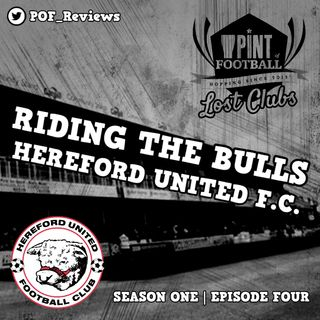 Lost Clubs Season One, Episode Four, Bonus Content: RIDING THE BULLS (HEREFORD UNITED F.C.) Rob Purdie's Interview