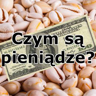 Podkast 12 - Czym są pieniądze?