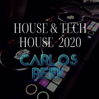 House & Tech House Junio 2020 Carlos Reek