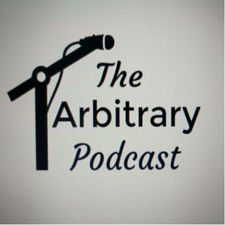 Special Episode - The Arbitrary Podcast and Lotan Carter