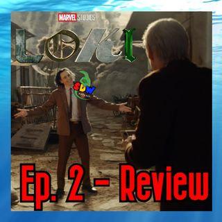 Loki: Ep. 2 - Review
