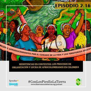 Resistencias en contextos: los procesos de organizaciòn y lucha de afrocolombianos en colombia