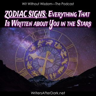 Zodiac Signs: Everything That is Written About You in the Stars