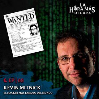 Ep69: Kevin Mitnick, El Hacker Más Famoso del Mundo