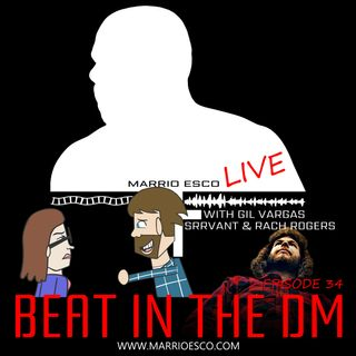 Episode 34 | Beat in the DM
