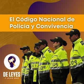 T3E01. Código Nacional de Policía y Convivencia