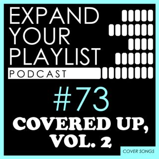 #73: Covered Up, vol. 2