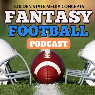 GSMC Fantasy Football Podcast Episode 356: Sam Darnold >Teddy Bridgewater