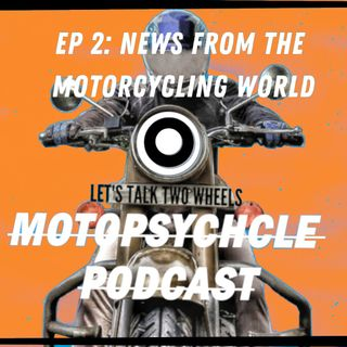 News from the Motorcycling World I #Episode2