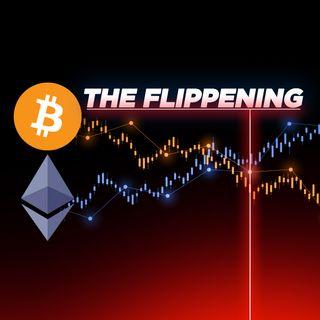 139. The Flippening: Bitcoin vs Ethereum | Digital Asset News