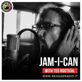 JAM-I-CAN Radio Show pt. 07 - S.11