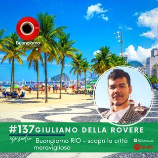 #137 Buongiorno RIO - scopri la città meravigliosa