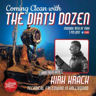 Episode #9 Kirk Krack; Technical Freediving in Hollywood