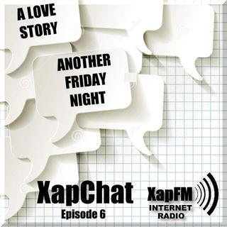 Episode 6 -  Another Friday Night, A Love Story