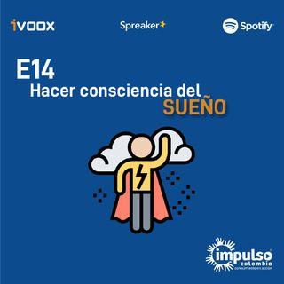 E14 Hacer Consciencia del sueño