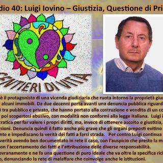 EP40 Luigi Iovino - sulla giustizia