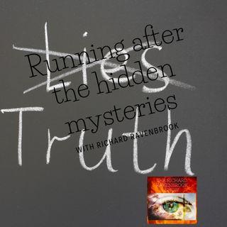 Running after the hidden mysteries