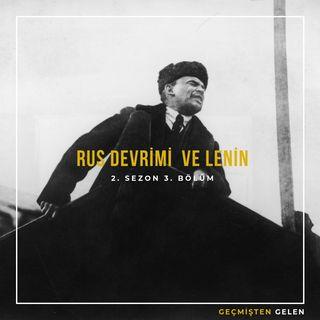 DEVRİMLER ve LİDERLER.03 - Rus Devrimi ve Lenin