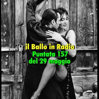 Il ballo in radio  157 del 29 Maggio