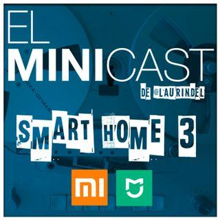 Smart Home 3 - Xiaomi